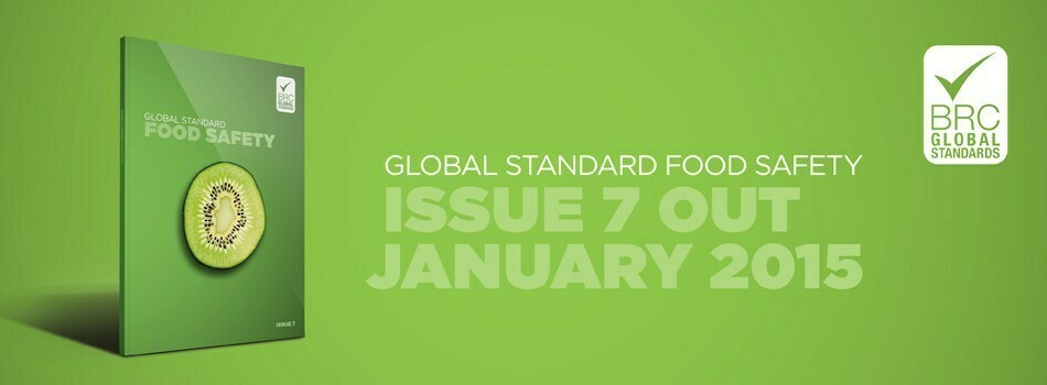 New BRC Global Food Standard Issue 7 out now.