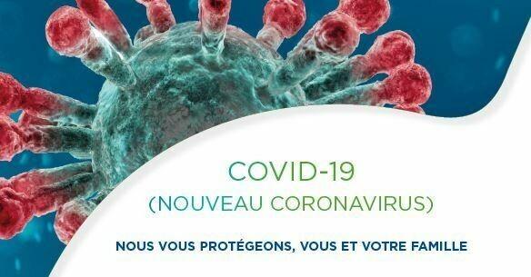 Nouveau coronavirus: nous vous protégeons, vous et votre famille